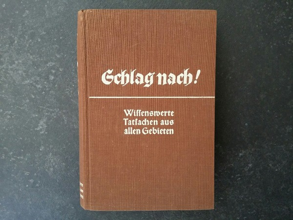 SCHLAG NACH! - NSDAP era encyclopedia