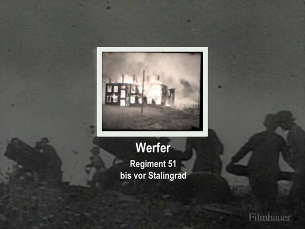WERFER REGIMENT 51 UP TO STALINGRAD - Private